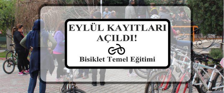 Bisiklet Temel Eğitimi Eylül Kayıtları Açıldı!